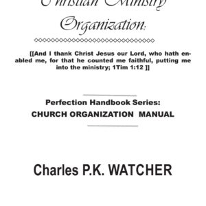 cover - Christian Ministry Organization - Charles PK Watcher