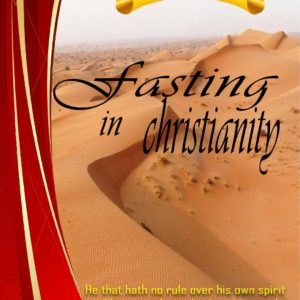 cover - Fasting In Christianity - Charles PK Watcher